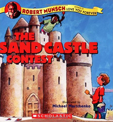 The Sand Castle Contest by Robert Munsch