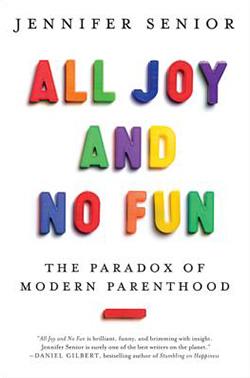 All Joy and No Fun