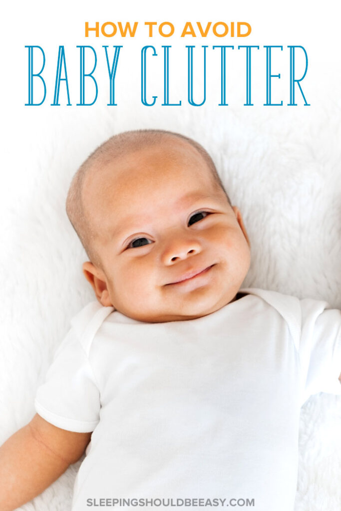 How to Avoid Baby Clutter