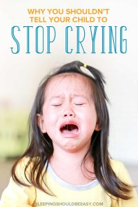 Little girl crying and upset (why you shouldn't tell your kids to stop crying)