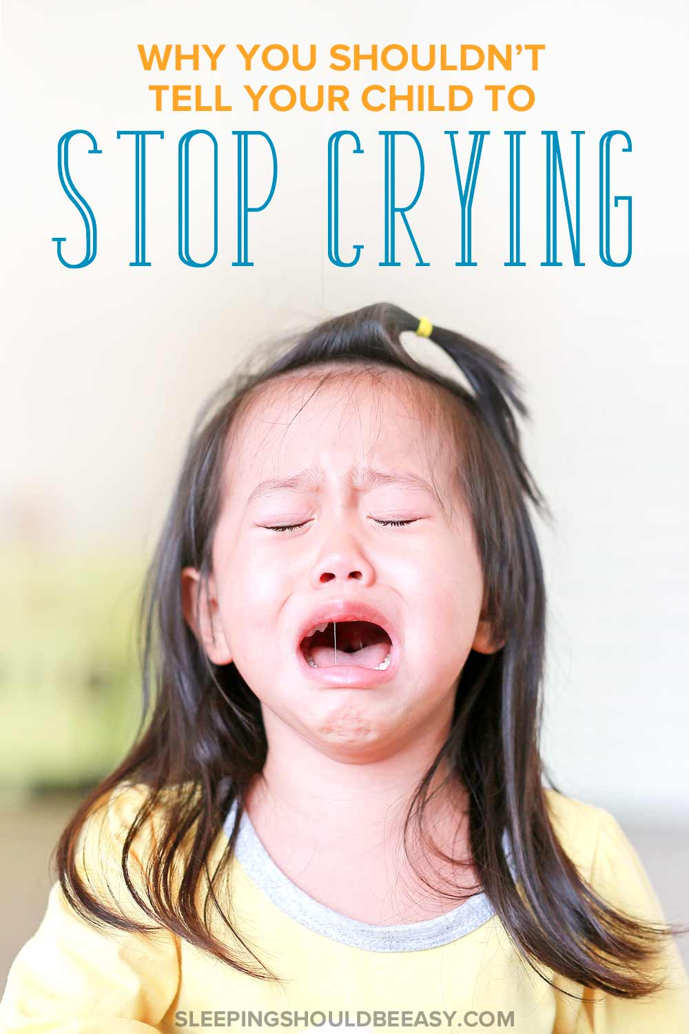 Parents, Should You Tell Your Child to Stop Crying?