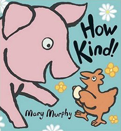 How Kind by Mary Murphy
