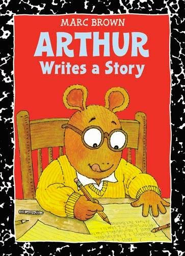 Arthur Writes a Story by Marc Brown