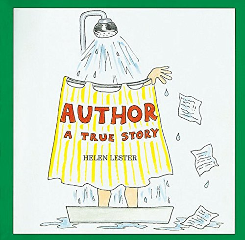 Author: A True Story by Helen Lester