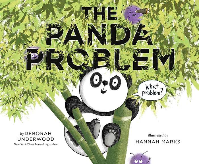 The Panda Problem by Deborah Underwood and Hannah Marks