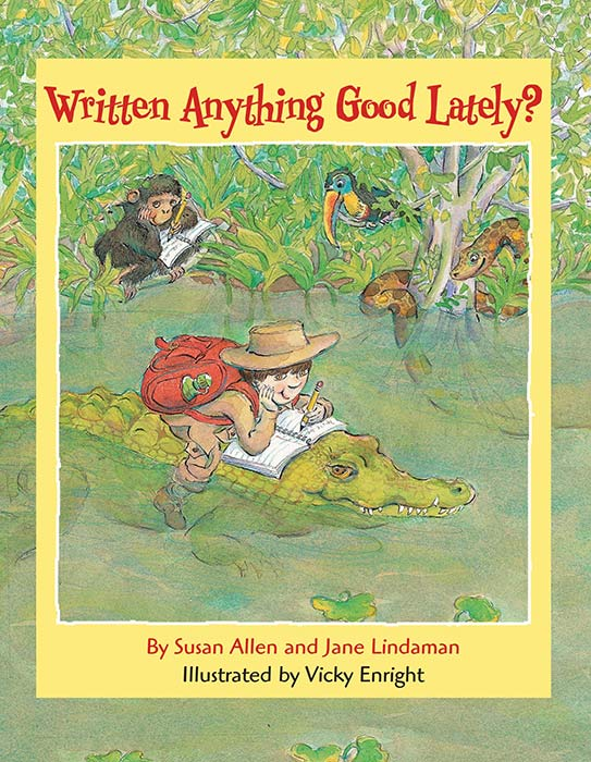 Written Anything Good Lately? by Susan Allen
