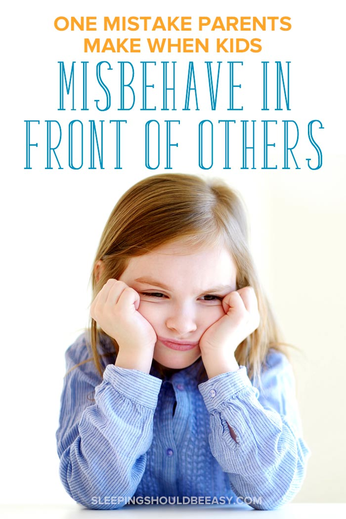 What to do when your child misbehaves in front of others