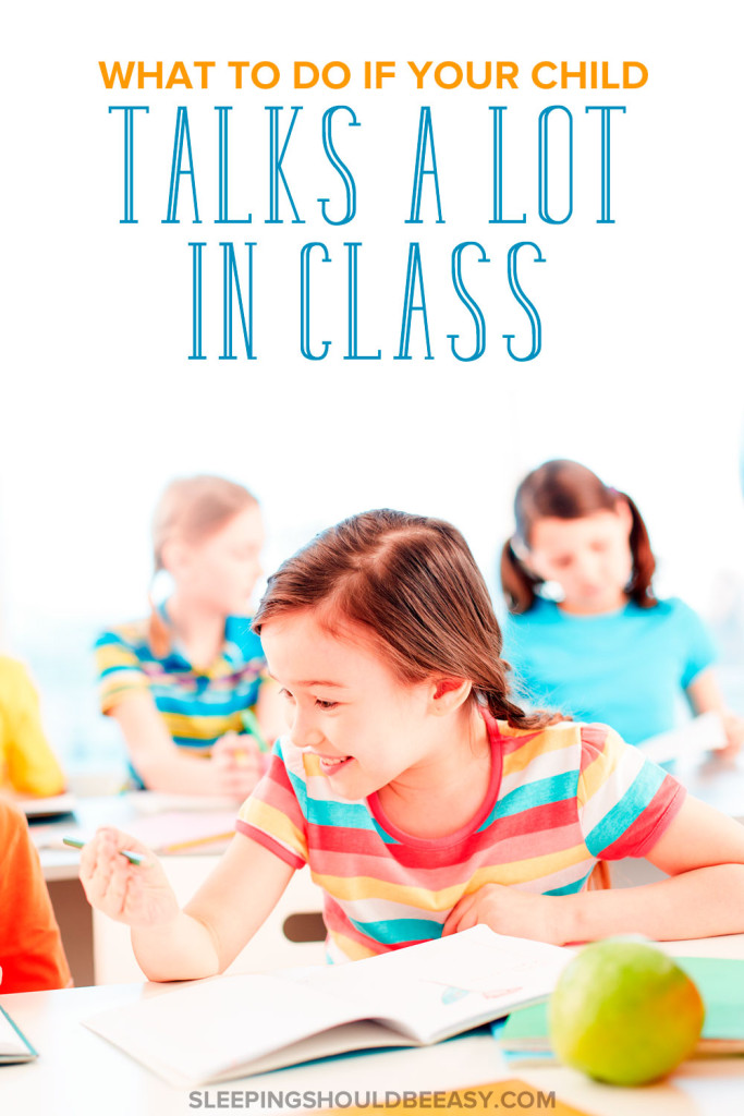How do i get my child to stop talking in class?