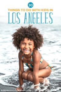 Things to Do in Los Angeles with Kids