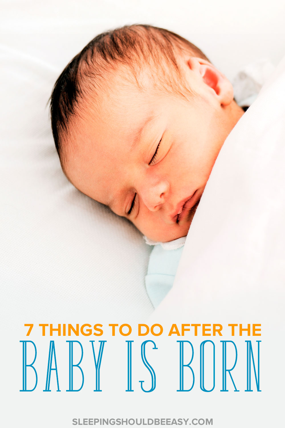 things to do after baby is born