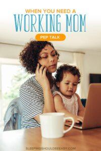 Working Mom Pep Talk