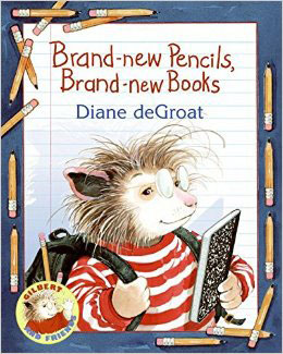 Brand-new Pencils, Brand-new Books by Diane deGroat