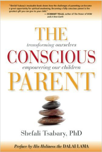 The Conscious Parent by Shefali Tsabary