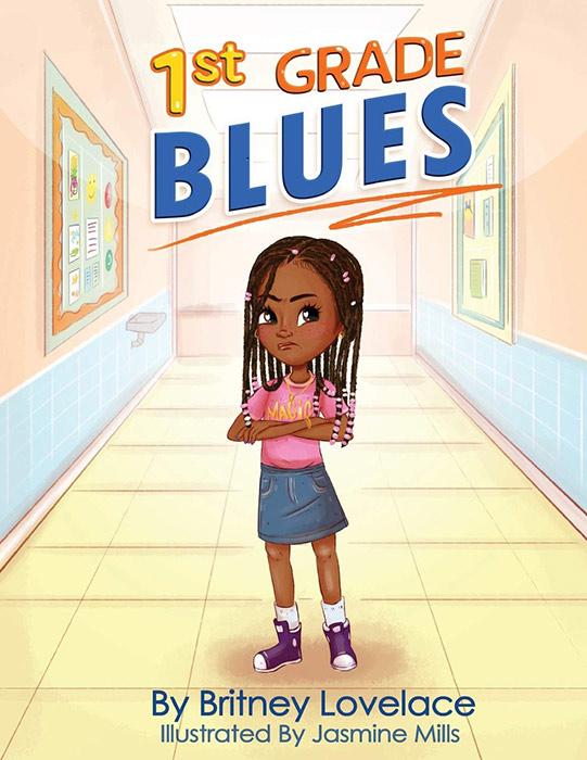1st Grade Blues by Britney Lovelace