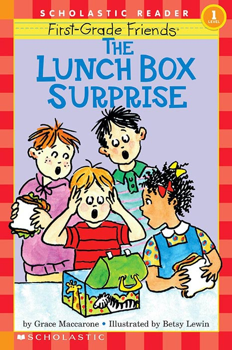 The First Grade Friends: Lunch Box Surprise by Grace Maccarone