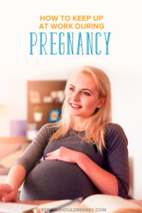 Working during pregnancy can be a challenge. Learn practical tips to keep up at work, be productive and feel less overwhelmed even when you're pregnant.