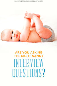 Interviewing nannies or babysitters for your baby or children is important, but could you be asking the wrong nanny interview questions? Find out the right questions parents should ask with these tips.