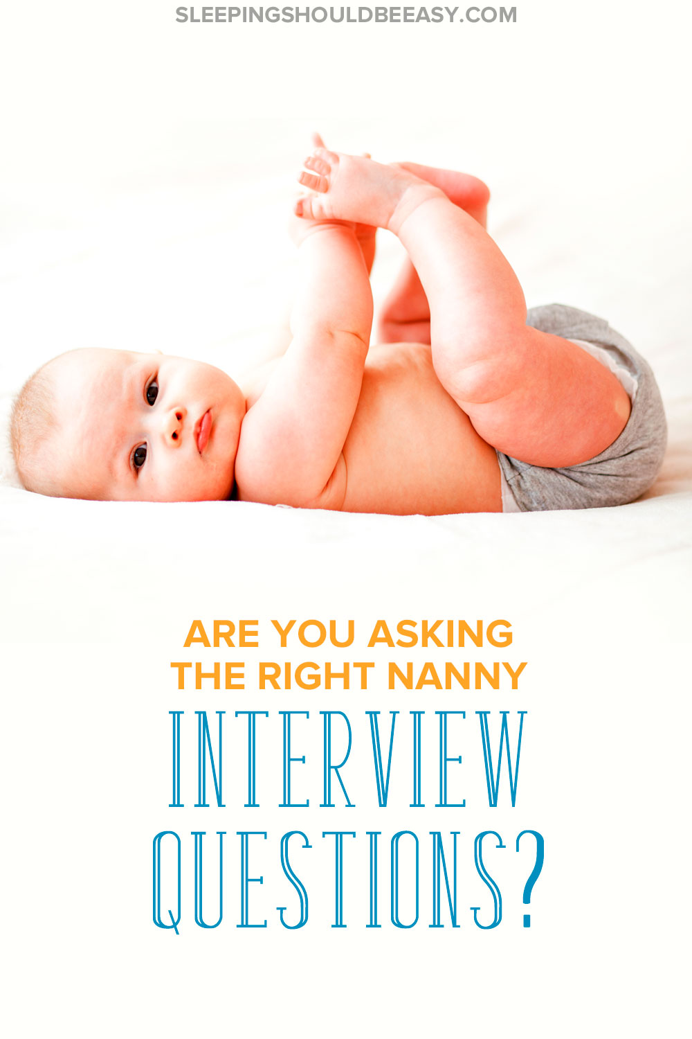 Finding the right nanny is important, but could you be asking the wrong questions? Discover the nanny interview questions you need to ask before you hire.