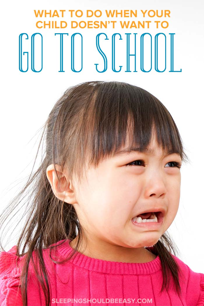 child doesn't want to go to school