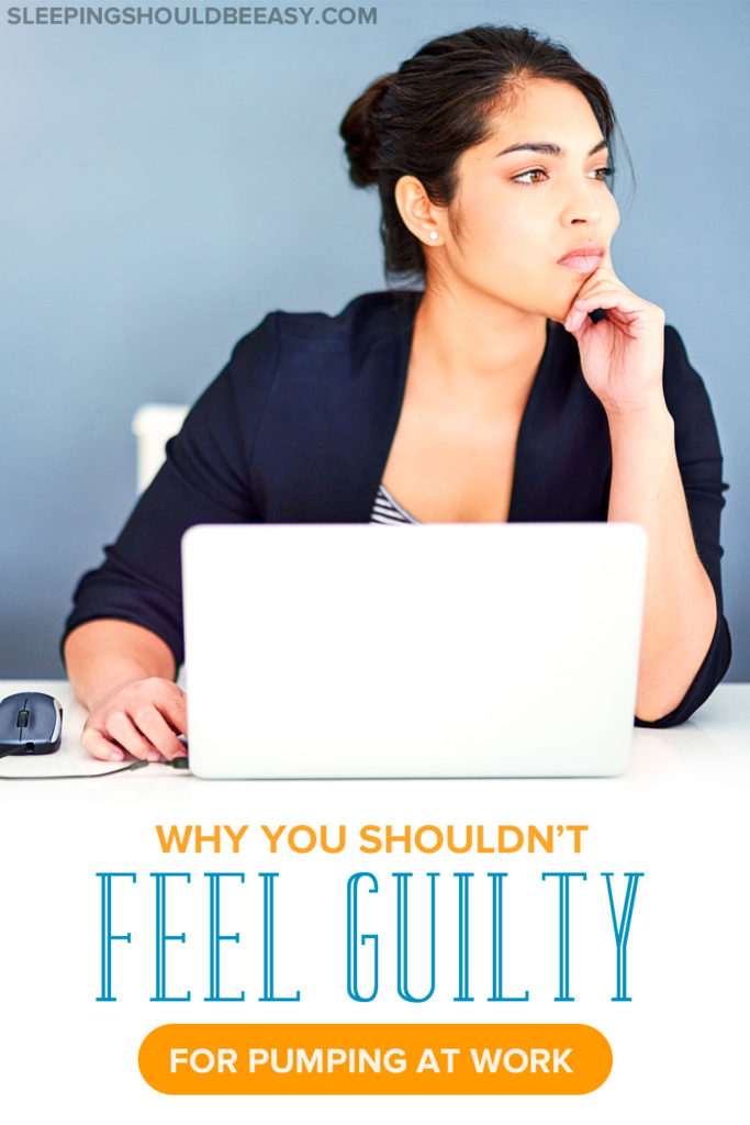 Do you feel guilty for pumping many times at the office? It's easy to feel self-conscious, but here's why you shouldn't feel guilty for pumping at work.