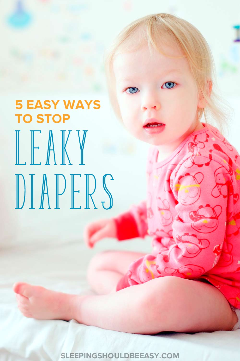 How to stop leaky diapers at night