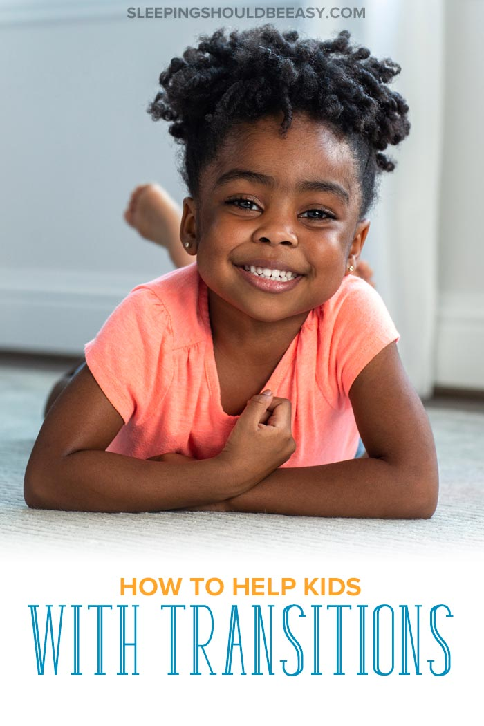 Help Kids with Transitions