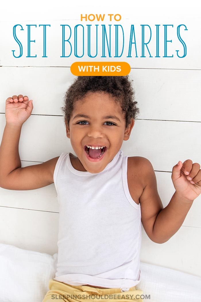 How to Set Boundaries with Kids