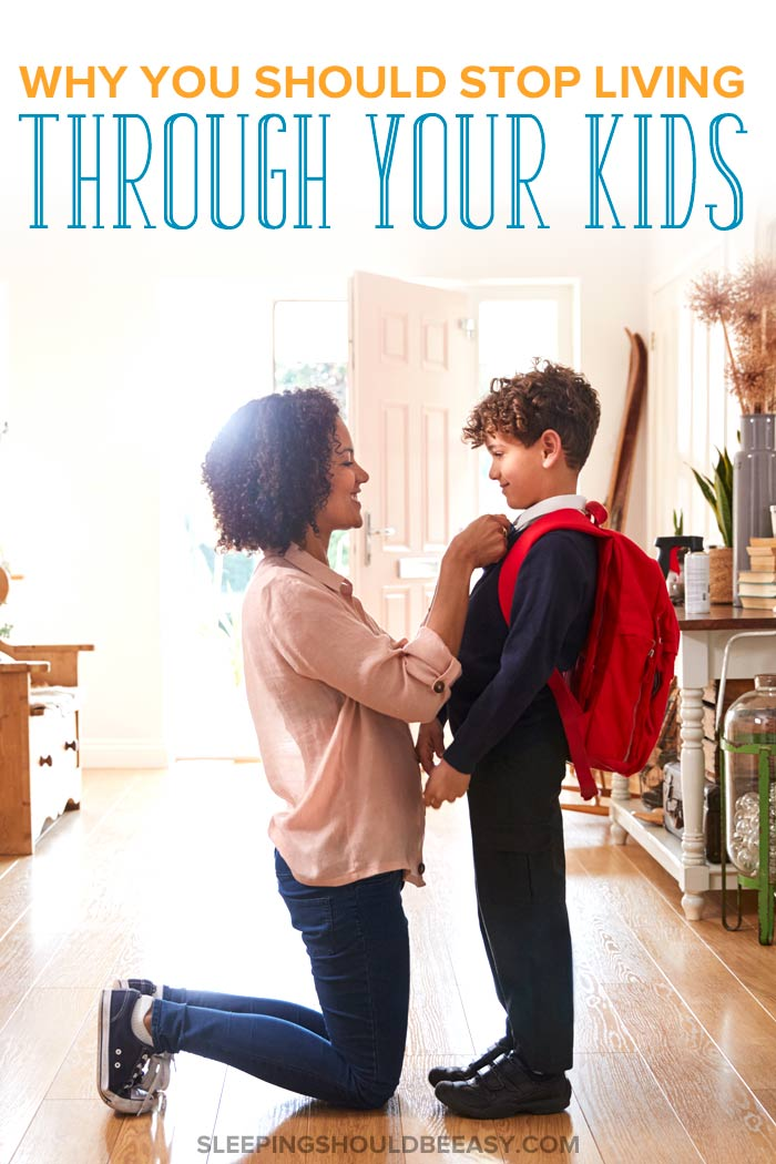 living through your kids