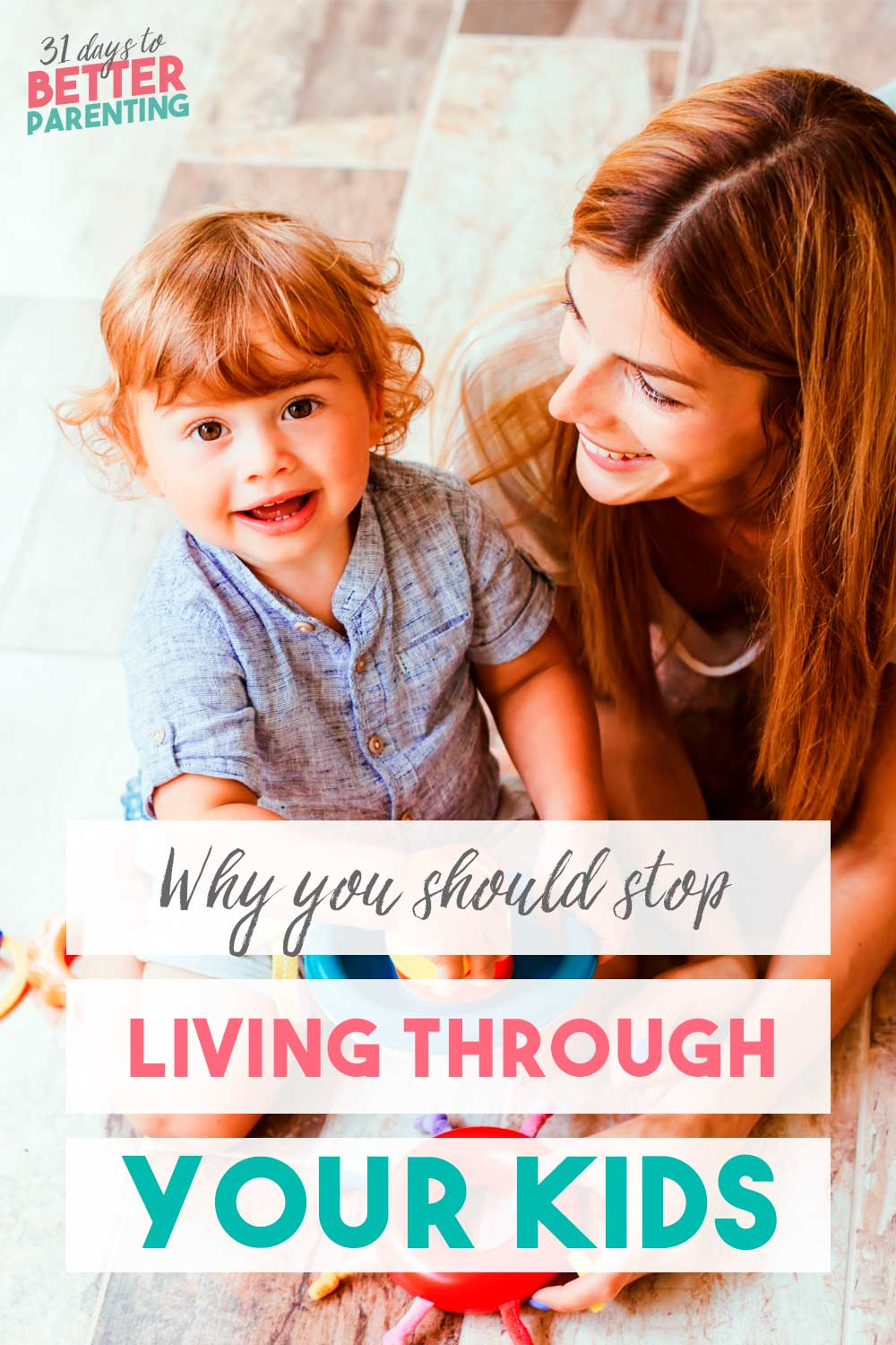 Are you living through your kids?