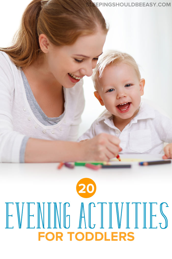 Evening Activities for Toddlers