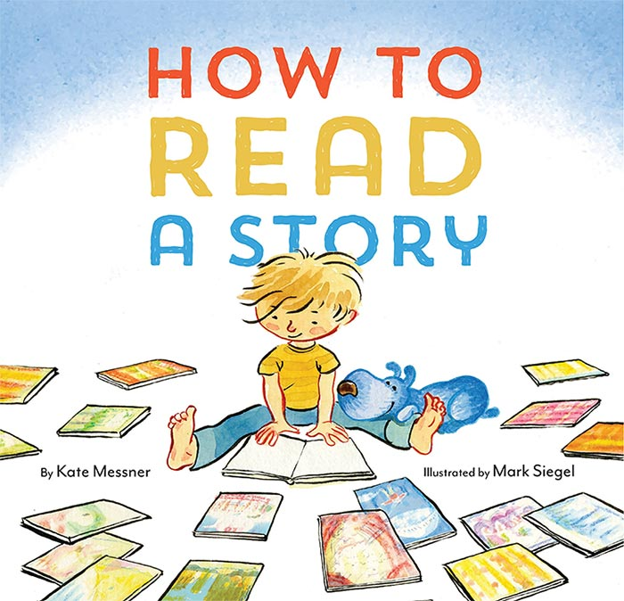 How to Read a Story by Kate Messner
