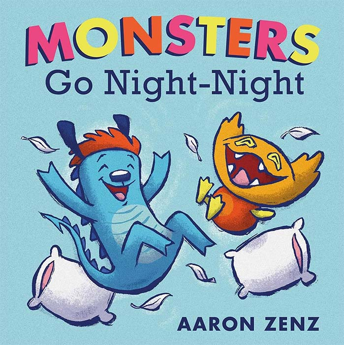 Monsters Go Night-Night by Aaron Zenz