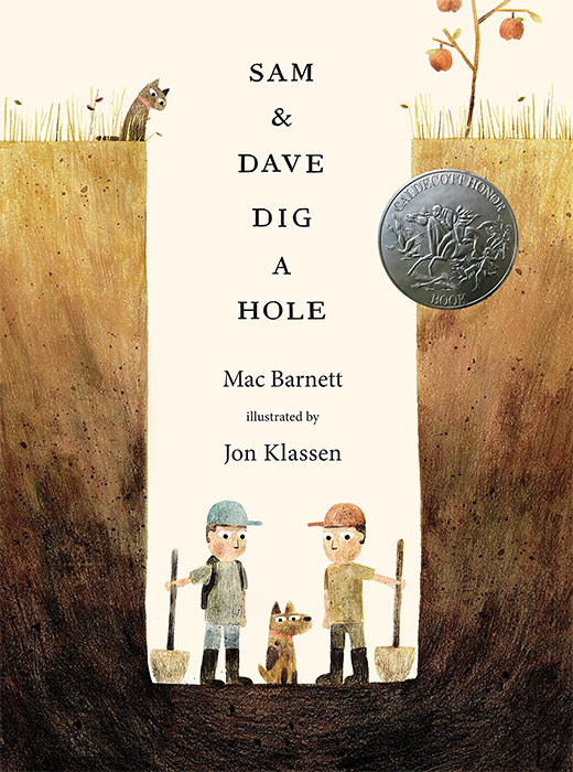 Sam & Dave Dig a Hole by Mac Barnett