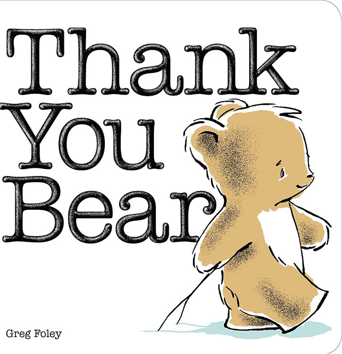 Thank You Bear by Greg Foley