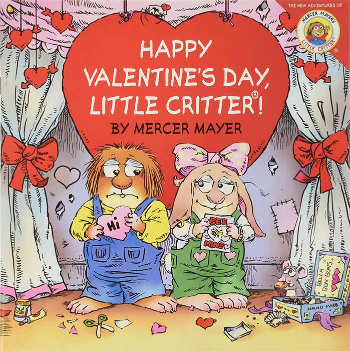 Happy Valentine's Day, Little Critter! by Mercer Mayer