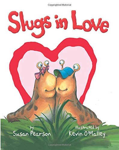 Slugs in Love by Susan Pearson