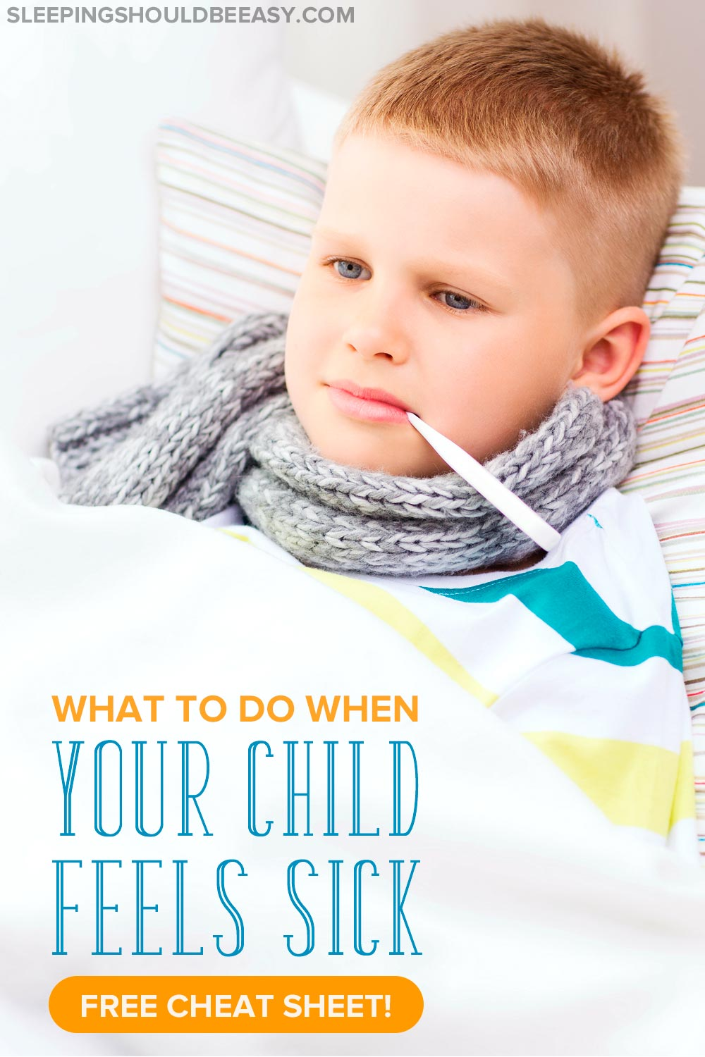 What to do when your child feels sick: boy with a scarf and a thermometer