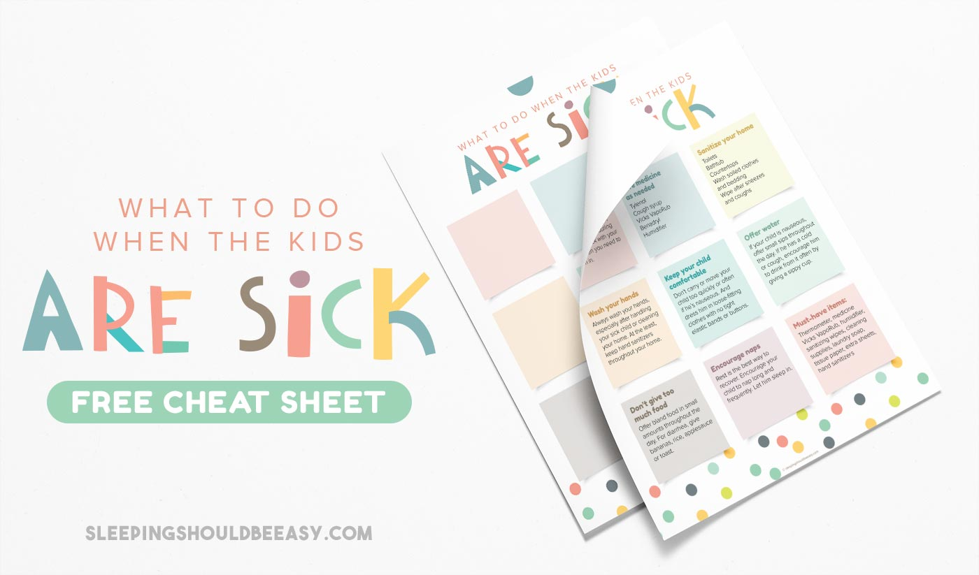 What to Do When the Kids Are Sick Free Cheat Sheet