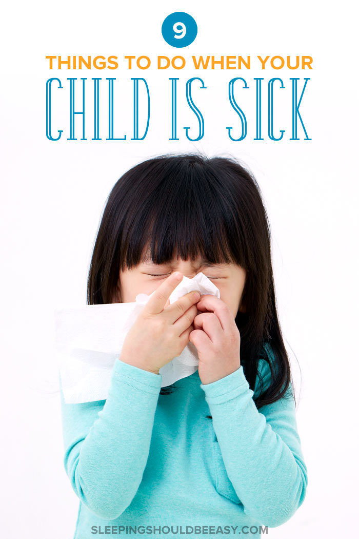 What to Do When Your Child Is Sick