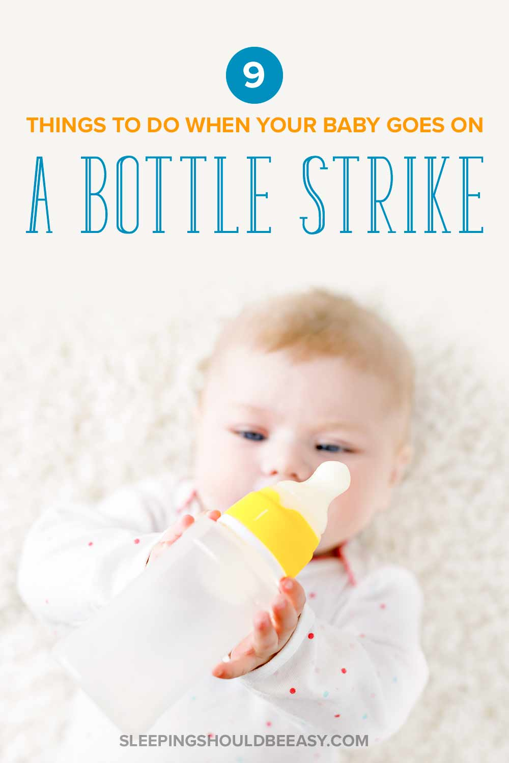 Baby going on a bottle strike
