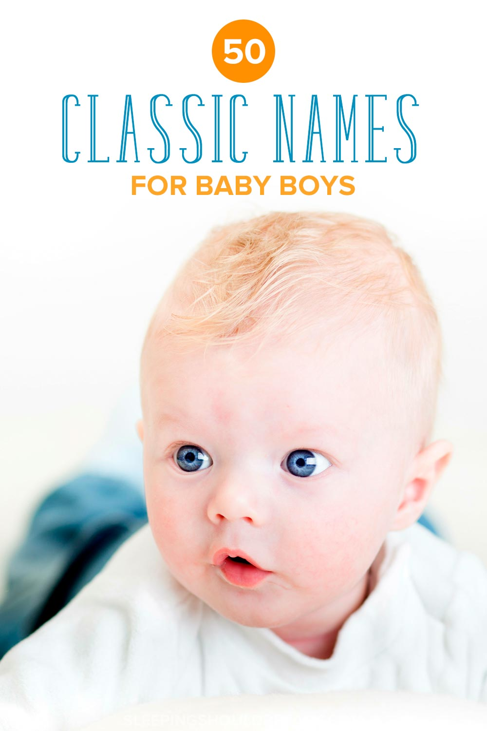 Classic Boy Names For Your Baby Sleeping Should Be Easy - cool names for boys 2019