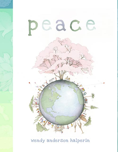 Peace by Wendy Anderson Halperin