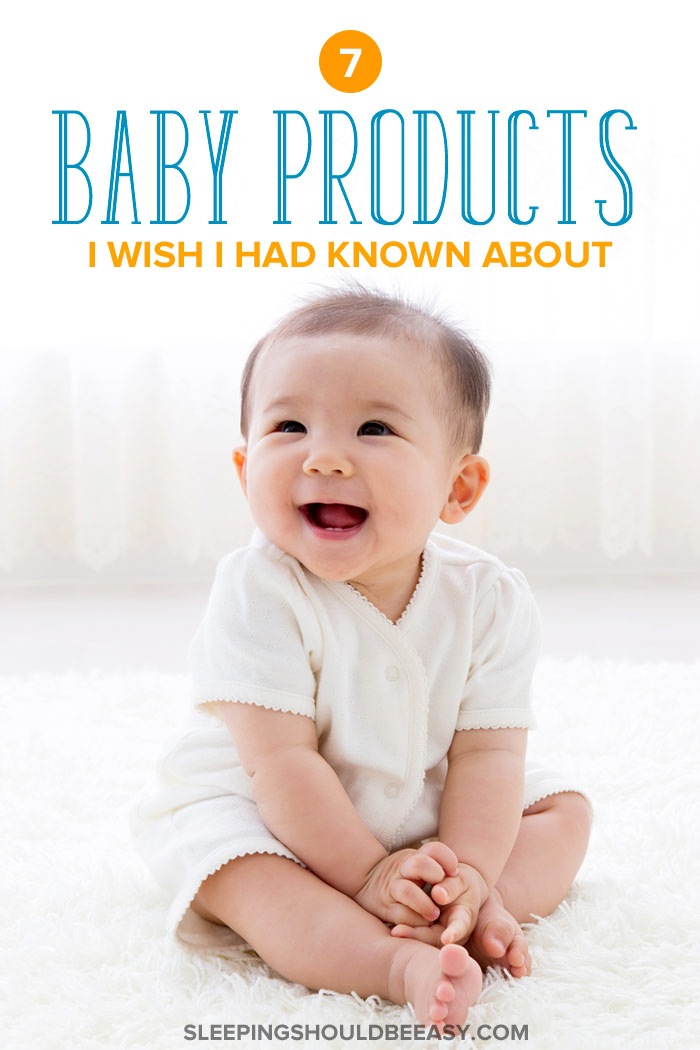 7 Baby Products I Wish I Had Known About