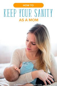 Feeling overwhelmed with motherhood? Learn 7 tips to keep your sanity as a mom and overcome the challenges that come with parenthood.