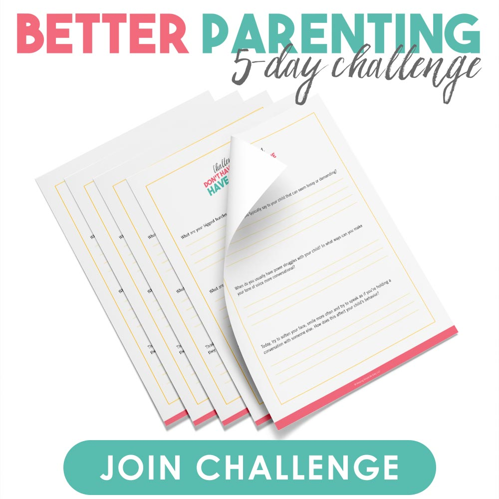 Join the 5-Day Better Parenting Email Challenge