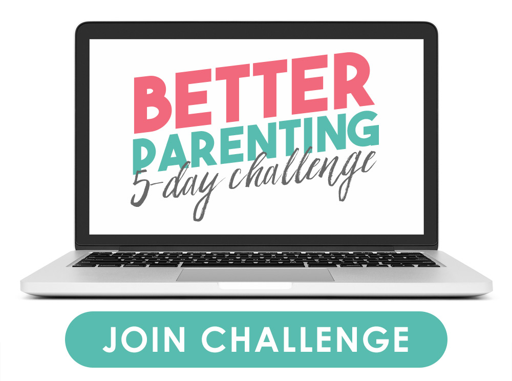 Better Parenting 5-Day Challenge