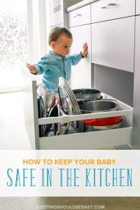 Baby kitchen safety is important for every parent to consider. Learn 5 crucial ways to keep your baby or toddler safe in the kitchen. #baby