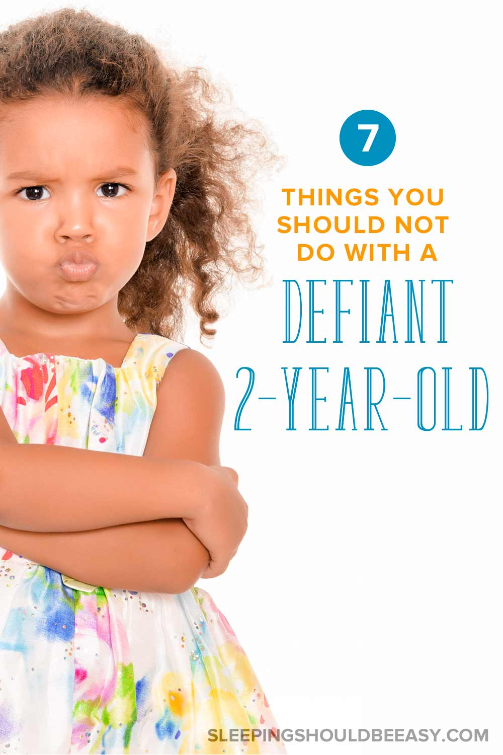 7 things you shouldd not do with a defiant 2 year old