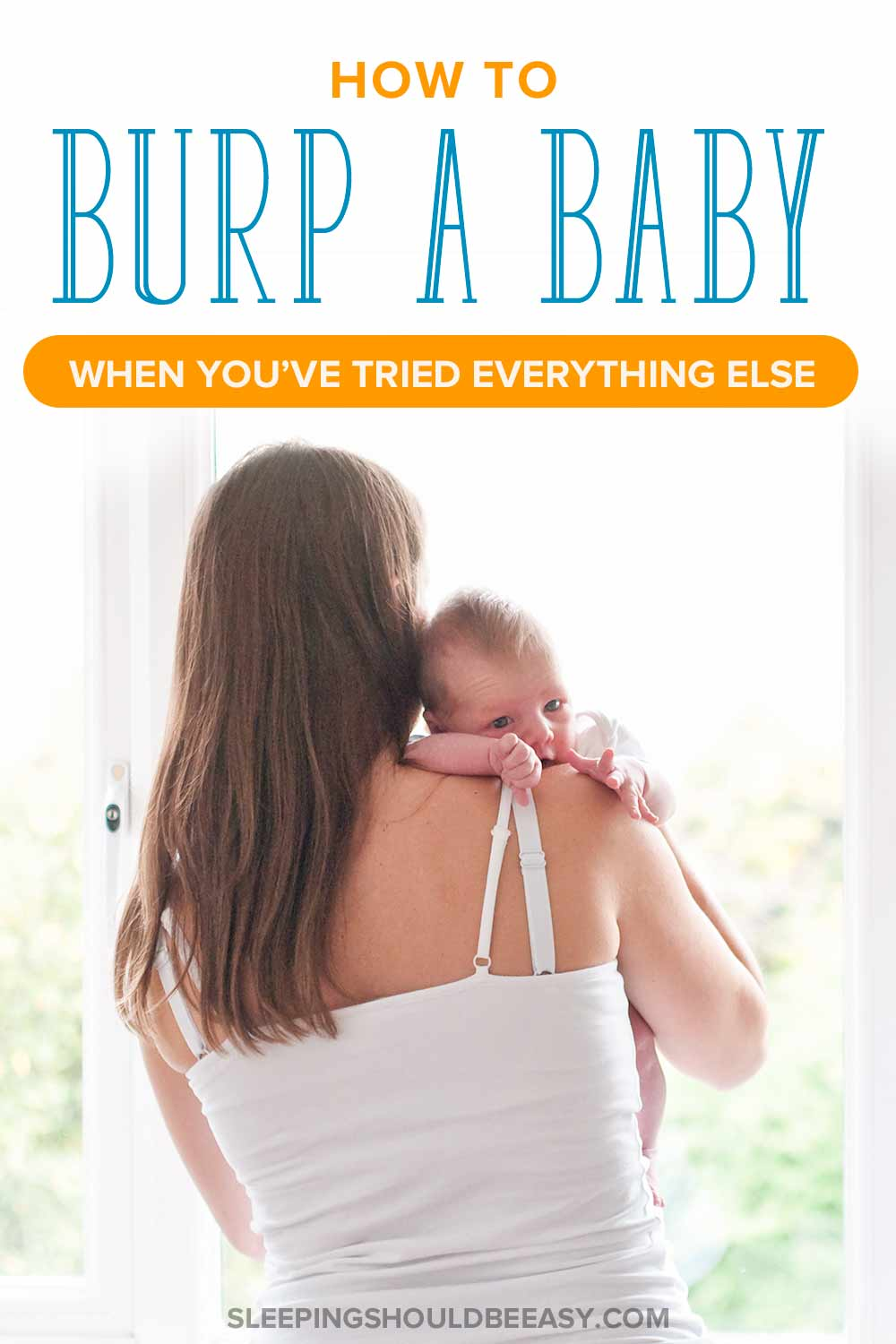 A mom learning how to burp a baby that is hard to burp