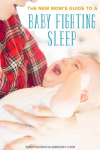 The new mom's guide to a baby fighting sleep: Mom holding a crying baby
